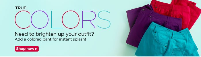 Add a colored pant for instant splash!