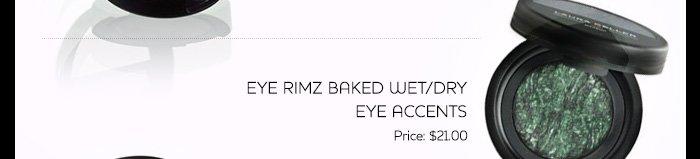 Eye Rimz Baked Wet/Dry Eye Accents. $21