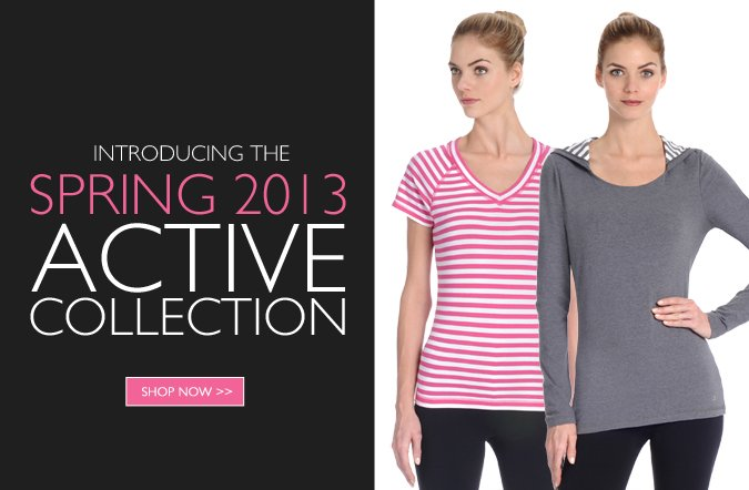 Shop The New Spring 2013 Active Collection
