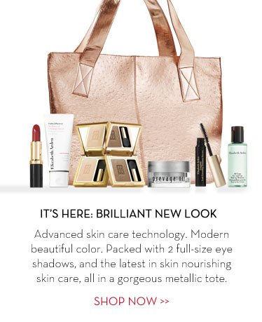 IT'S HERE: BRILLIANT NEW LOOK. Advance skin care  technology. Modern Beautiful color. Packed with 2 full-size eye shadows, and the latest in skin nourishing skin care, all in a gorgeous metallic tote. SHOP NOW.