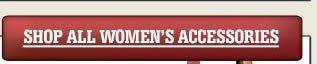 Shop All Women's Accessories