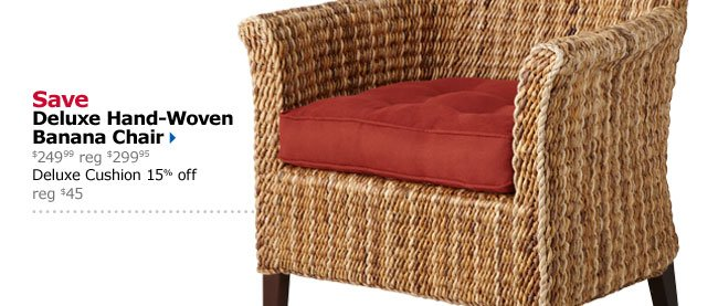 Save Deluxe Hand-Woven Banana Chair