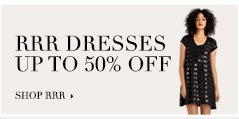 Up to 50% Off RRR Dresses