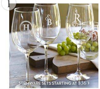 1. STEMWARE SETS STARTING AT $36