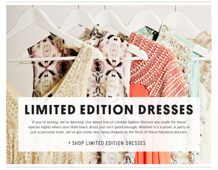 LIMITED EDITION DRESSES - Shop Limited Edition Dresses