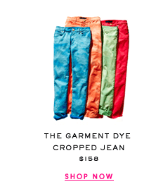 The Garment Dye Cropped Jean $158 - SHOP NOW