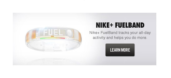 NIKE+ FUELBAND | Nike+ FuelBand tracks your all-day activity and helps you do more. LEARN MORE