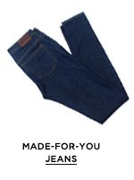 Made-For-You Jeans