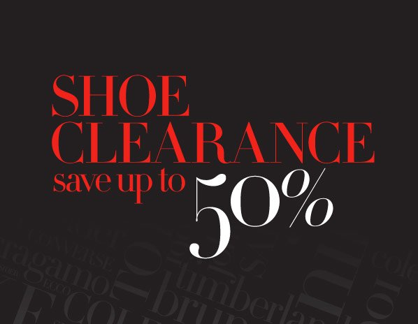 SHOE CLEARANCE save up to 50%