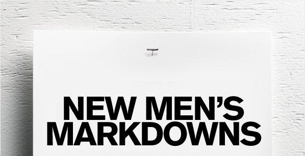 NEW MEN'S MARKDOWNS