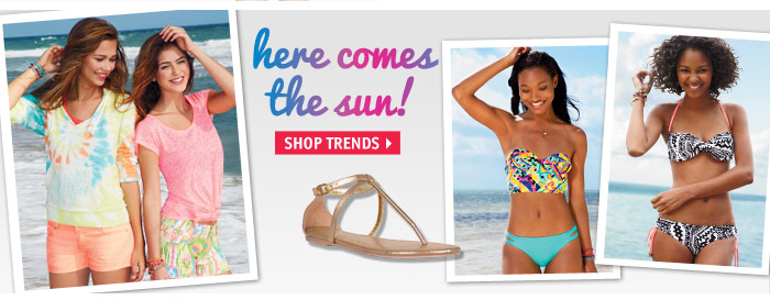 her comes the sun! SHOP  TRENDS