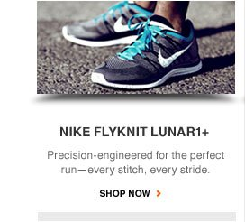 NIKE FLYKNIT LUNARR1+ | Precision-engineered for the perfect run - every stitch, every stride. SHOP NOW