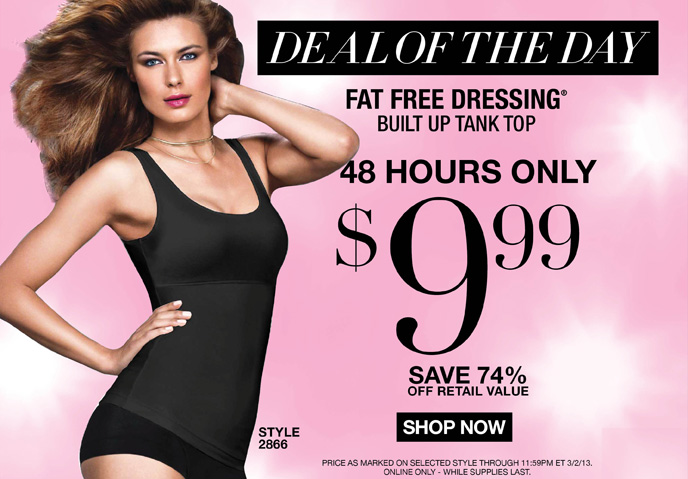 DEAL OF THE DAY: Flexees Fat Free Dressing Tank is 9.99! 48 Hours Only - Save 74% Off Retail Value