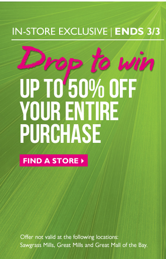 DROP TO WIN! Up to 50% off in-store