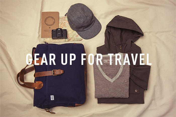 GEAR UP TO TRAVEL