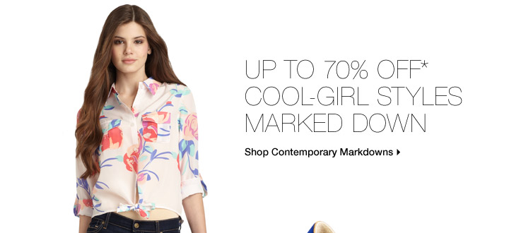 Up to 70% Off* Cool-Girl Styles Marked Down