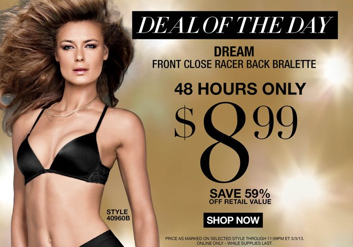 DEAL OF THE DAY: Dream Front Clase Racer Back Bralette is 8.99! 48 Hours Only - Save 59% Off Retail Value