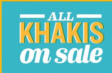 ALL KHAKIS on sale