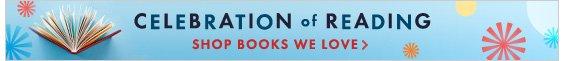 Celebration of reading! Shop books we love