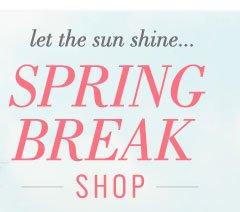Let The Sun Shine... | Spring Break Shop