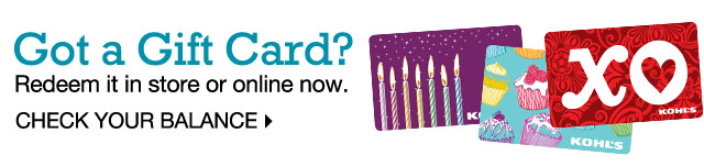 Got a Gift Card? Redeem it in store or online now. Check your balance.