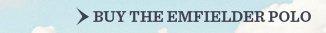 Buy The Emfielder Polo