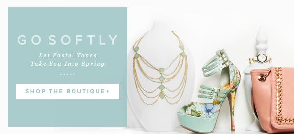 It's Almost Spring! Prepare with One of Our Newest Boutiques - Shop Now