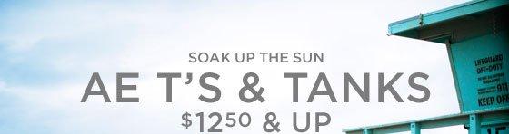 Soak Up The Sun | AE T's & Tanks $12.50 & Up