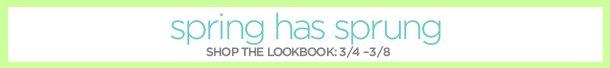 Spring Has Sprung: Shop The Lookbook