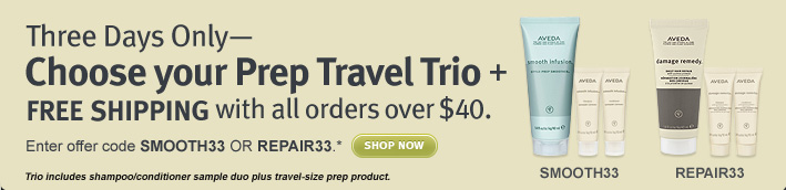 3 days only. Choose your Prep Travel Trio + FREE SHIPPING with all orders over $40. shop now.