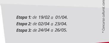 Etapa 1: de 19/02 a 01/04, Etapa 2: de 02/04 a 23/04, Etapa 3: de 24/04 a 26/05,