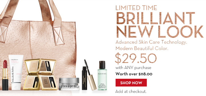 LIMITED TIME. BRILLIANT NEW LOOK. Advanced Skin Care Technology. Modern Beautiful Color. $29.50 with ANY purchase. Worth over $118.00. SHOP NOW. Add at checkout.