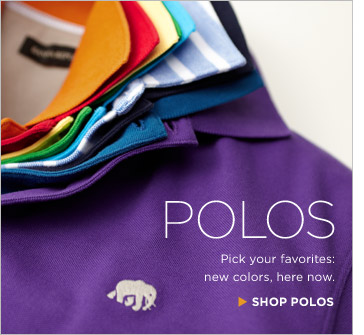 POLOS | Pick your favorites: new colors, here now. SHOP POLOS