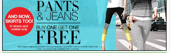 Shop our Semi Annual Pant Event! All Pants and Jeans are buy one get one free.