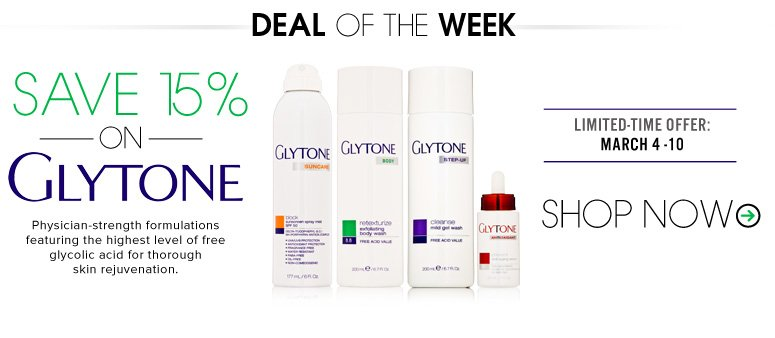 Save 15% on Glytone  Physician-strength formulations featuring the highest level of free glycolic acid for thorough skin rejuvenation.  Shop Now>>