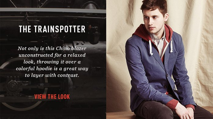The Trainspotter. Not only is this Chino blazer unconstructed for a relaxed look, throwing it over a colorful hoodie is a great way to layer with contrast. View the look.