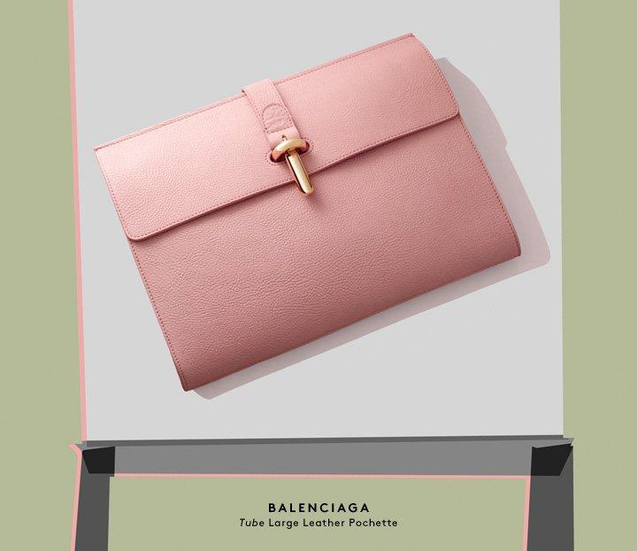 Take hold: Shop Balenciaga's new spring clutch.