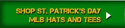 Shop St. Patrick's Day MLB Hats and Tees