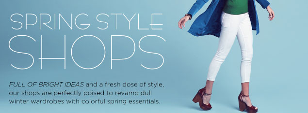 Shop our Spring Style Shops