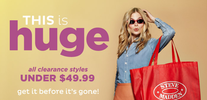 All Clearance Styles Under $49.99!
