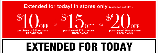 EXTENDED 1 MORE DAY! Save $20 off $100 or $15 off $75 or $10 off  $50 - Print coupon now!