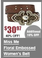 Miss Me Floral Embossed Belt