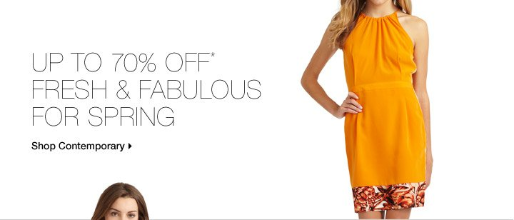 Up To 70% Off* Fresh & Fabulous For Spring