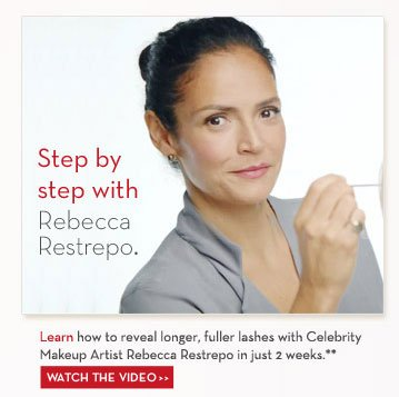 Step by step with Rebecca Restrepo. Learn how to reveal longer, fuller lashes with Celebrity Makeup Artist Rebecca Restrepo in just 2 weeks.** WATCH THE VIDEO.