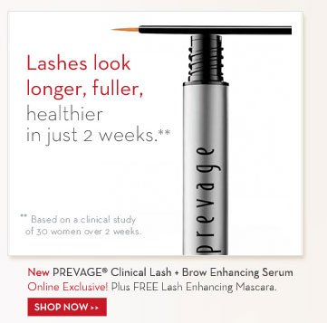 Lashes look longer, fuller, healthier in just 2 weeks.** **Based on a clinical study of 30 women over 2 weeks. New PREVAGE® Clinical Lash + Brow Enhancing Serum. Online Exclusive! Plus FREE Lash Enhancing Mascara. SHOP NOW.