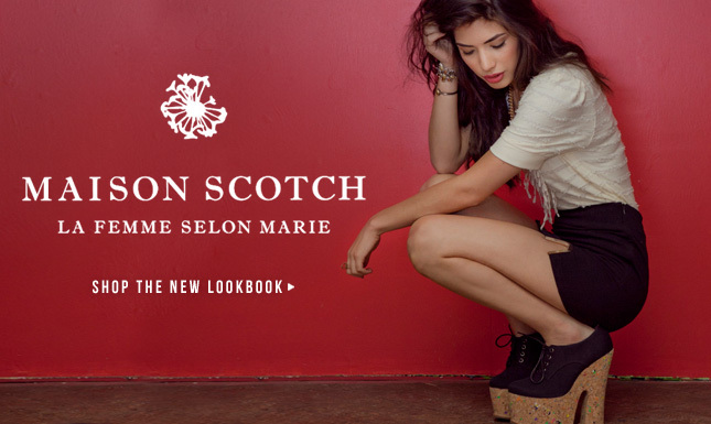 New Women's Brand on KL: Maison Scotch. Check out the Lookbook!