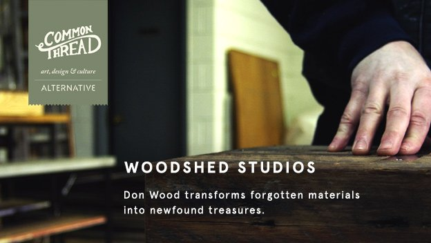 Common Thread: WoodShed Studios