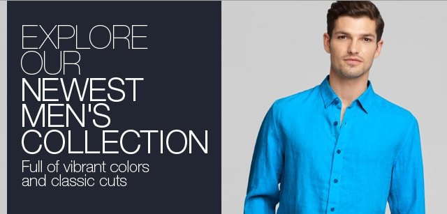 Explore our newest Men's Collection full of vibrant colors and classic cuts