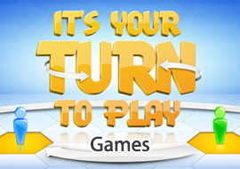 It's Your Turn To Play