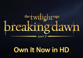 The Twilight Saga: Breaking Dawn - Part 2 - Own It Now in HD